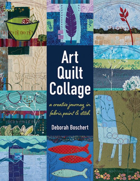 deborah-boschert-art-quilt-collage-cover-460x595
